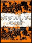 Wretched Kush: Ethnic Identities and Boundries in Egypt's Nubian Empire Cover Image