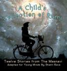 A Child's Collection of Rumi - Twelve Stories from The Masnavi Adapted for Young Minds Cover Image