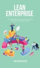 Lean Enterprise: How High-Performing Organizations Use Continuous Innovation at Scale Cover Image