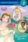 Beautiful Brides (Disney Princess) (Step into Reading) Cover Image