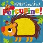 Never Touch a Porcupine Cover Image