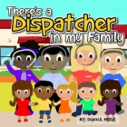 There's a Dispatcher in my Family Cover Image
