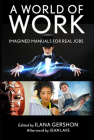 A World of Work: Imagined Manuals for Real Jobs Cover Image