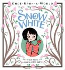 Snow White (Once Upon a World) Cover Image