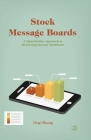 Stock Message Boards: A Quantitative Approach to Measuring Investor Sentiment Cover Image