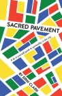 Sacred Pavement: A do-it-yourself guide to spirituality in the city Cover Image