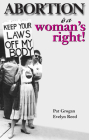 Abortion Is a Woman's Right! Cover Image
