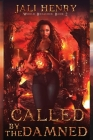 Called by the Damned: Young Adult Dark Urban Fantasy Cover Image