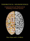Theoretical Neuroscience: Computational and Mathematical Modeling of Neural Systems (Computational Neuroscience) Cover Image