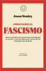Cómo funciona el fascismo / How Fascism Works : The Politics of Us and Them Cover Image