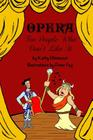 Opera For People Who Don't Like It Cover Image