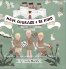 Have Courage & Be Kind: Knights in Training & the Great Battle Cover Image