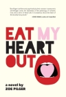 Eat My Heart Out Cover Image