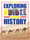 Exploring the Bible Through History Cover Image