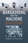 Bargaining with the Machine: Technology, Surveillance, and the Social Contract Cover Image