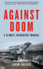 Against Doom: A Climate Insurgency Manual Cover Image