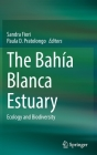 The Bahía Blanca Estuary: Ecology and Biodiversity Cover Image