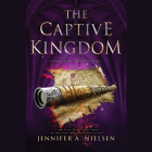 The Captive Kingdom (The Ascendance Series, Book 4) (Unabridged edition) Cover Image