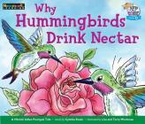 Why Hummingbirds Drink Nectar Leveled Text Cover Image