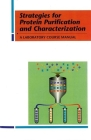 Strategies for Protein Purification and Characterization: A Laboratory Course Manual Cover Image