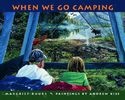 When We Go Camping Cover Image
