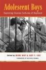 Adolescent Boys: Exploring Diverse Cultures of Boyhood Cover Image