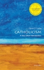 Catholicism: A Very Short Introduction (Very Short Introductions) Cover Image
