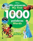 My First 1000 Words / Mis primeras 1000 palabras (English-Spanish) (Disney): A Picture Word Book / Un libro de palabras (Disney Bilingual #22) Cover Image