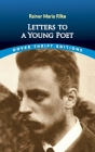 Letters to a Young Poet (Dover Thrift Editions) Cover Image
