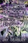 New Word Dictionary from the Mind of a Thought Hungry Futurist Cover Image
