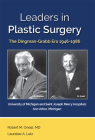 Leaders in Plastic Surgery: The Dingman-Grabb Era 1946-1986 Cover Image