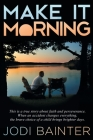 Make It Morning Cover Image