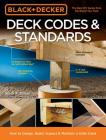 Black & Decker Deck Codes & Standards: How to Design, Build, Inspect & Maintain a Safer Deck Cover Image