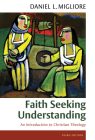Faith Seeking Understanding: An Introduction to Christian Theology Cover Image