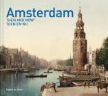 Amsterdam Then and Now® Cover Image
