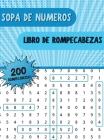 Sopa de Numeros Libro de Rompecabezas: Libro de Búsqueda de Números con 250 Divertidos Rompecabezas para Adultos, Personas Mayores y Otros Aficionados Cover Image