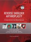 Reverse Shoulder Arthroplasty: A Comprehensive Case-Based Approach Cover Image