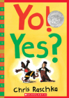 Yo! Yes? (Scholastic Bookshelf) Cover Image
