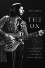 The Ox: The Authorized Biography of The Who's John Entwistle Cover Image