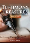 Testimony Treasures 3 Volumes in 1: country living counsels, final time events explained, the three angels message, adventist home counsels and messag (Testimonies for the Church) Cover Image