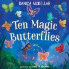 Ten Magic Butterflies (McKellar Math) Cover Image