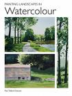 Painting Landscapes in Watercolour Cover Image