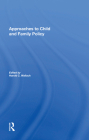Approaches to Child and Family Policy Cover Image