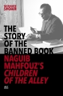 Naguib Mahfouz and the Story of the Banned Book Cover Image