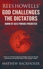 Rees Howells' God Challenges the Dictators, Doom of Axis Powers Predicted: Victory for Christian England and Release of Europe Through Intercession an Cover Image