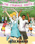 The Courage Party: Helping Our Resilient Children Understand and Survive Sexual Assault (American Splendor) Cover Image