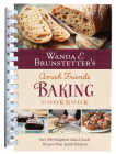 Wanda E. Brunstetter's Amish Friends Baking Cookbook: Nearly 200 Delightful Baked Goods Recipes from Amish Kitchens Cover Image