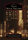 Tulsa Movie Theaters (Images of America) Cover Image
