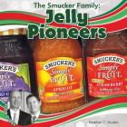 The Smucker Family: Jelly Pioneers (Food Dudes Set 3) Cover Image