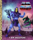 I Am Skeletor! (He-Man) (Little Golden Book) Cover Image